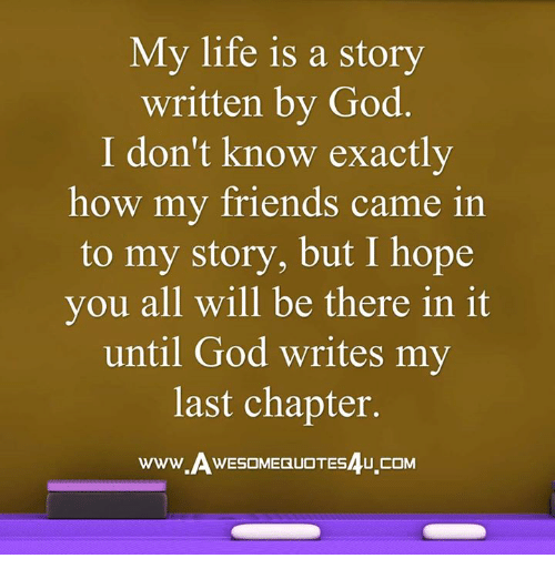 god is writing my story