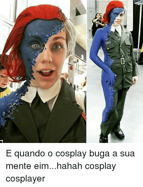 Memes, 🤖, and Eim: «d E quando o cosplay buga a sua mente eim...hahah cosplay cosplayer