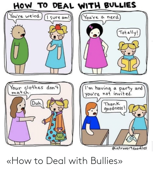 deal: «How to Deal with Bullies»