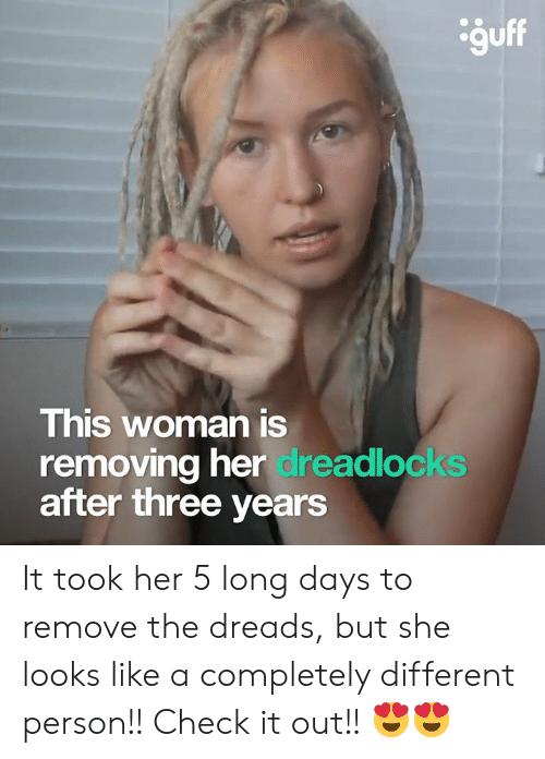 ğuff This Woman Is Removing Her Dreadlocks After Three Years