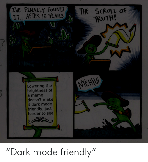 "Friendly: ""Dark mode friendly"""