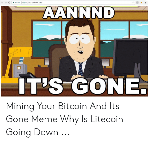🐣 25+ Best Memes About Mining Your Bitcoin and Its Gone