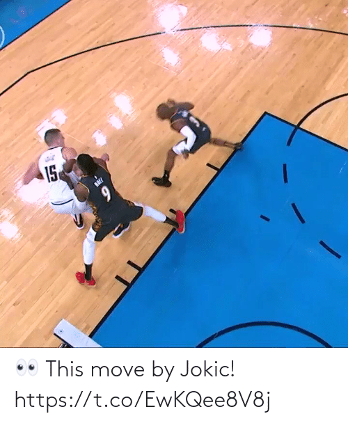 move: 👀 This move by Jokic!  https://t.co/EwKQee8V8j