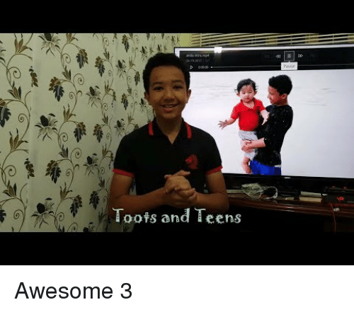 Toots: 0  Toots and Teens Awesome 3