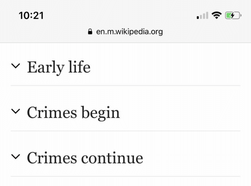Begin: 10:21  en.m.wikipedia.org  Early life  Crimes begin  V  Crimes continue