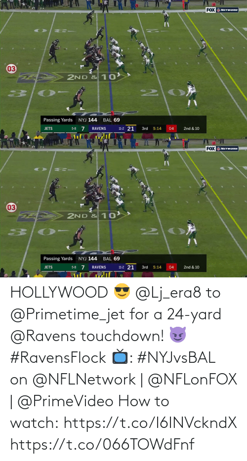 Ravens: 10  FOX NETWORK  03  2ND & 10  2.  Passing Yards  NYJ 144  BAL 69  5-8 7  11-2 21  JETS  3rd  04  2nd & 10  RAVENS  5:14   10  20  FOX NETWORK  03  2ND & 10  2.  Passing Yards  NYJ 144  BAL 69  11-2 21  5-8 7  2nd & 10  JETS  RAVENS  3rd  5:14  04 HOLLYWOOD 😎  @Lj_era8 to @Primetime_jet for a 24-yard @Ravens touchdown! 😈 #RavensFlock  📺: #NYJvsBAL on @NFLNetwork | @NFLonFOX | @PrimeVideo How to watch: https://t.co/I6INVckndX https://t.co/066TOWdFnf