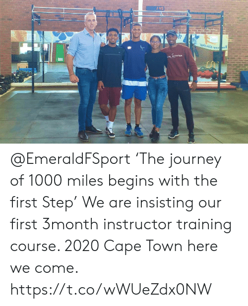 Journey, Step, and Cape Town: 145  ИIMC  2nivi) 12Vro  REL HECHTER @EmeraldFSport 'The journey of  1000 miles begins with the first  Step' We are insisting our first 3month  instructor training course. 2020 Cape Town here we come. https://t.co/wWUeZdx0NW