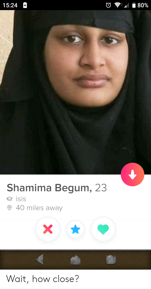 Shamima Begum: 15:24 H  Shamima Begum, 23  isis  9 40 miles away Wait, how close?