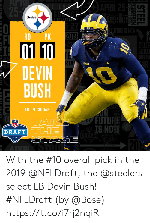 Future, Memes, and Nfl: 2  Steelers  RD PK 2019  TA  DEVIN  BUSH  LB MICHIGAN  FUTURE  IS NO  NFL  DRAFT THE  2019 With the #10 overall pick in the 2019 @NFLDraft, the @steelers select LB Devin Bush! #NFLDraft (by @Bose) https://t.co/i7rj2nqiRi