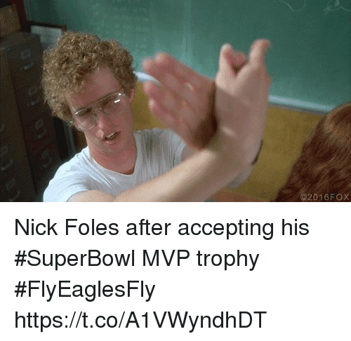 loveforquotes.com: 2016FOX Nick Foles after accepting his #SuperBowl MVP trophy #FlyEaglesFly https://t.co/A1VWyndhDT