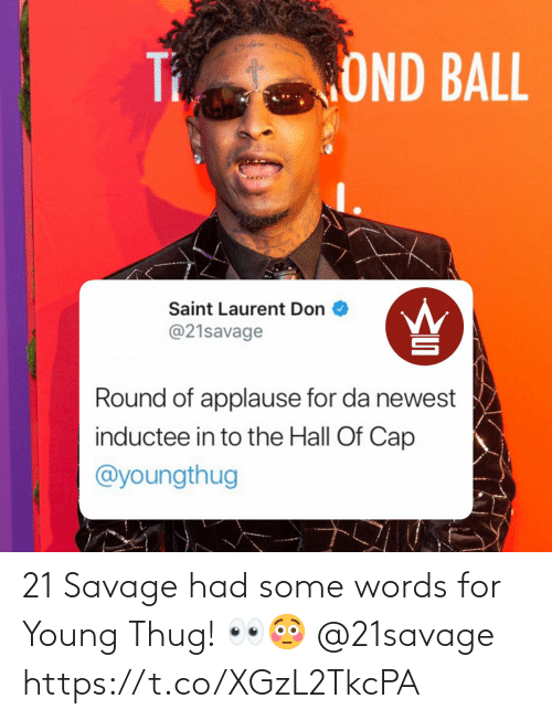 Savage: 21 Savage had some words for Young Thug! 👀😳 @21savage https://t.co/XGzL2TkcPA