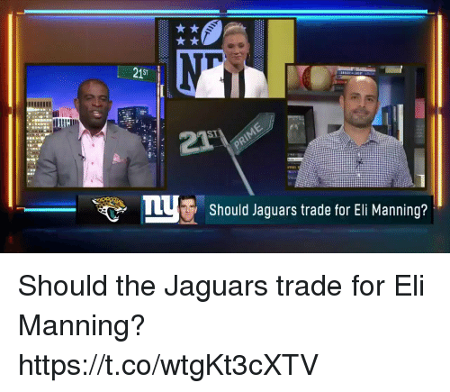 Eli Manning, Memes, and 🤖: 215  Should Jaguars trade for Eli Manning? Should the Jaguars trade for Eli Manning? https://t.co/wtgKt3cXTV