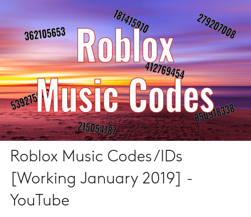 Roblox Song Ids 2019