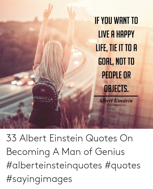 Quotes: 33 Albert Einstein Quotes On Becoming A Man of Genius #alberteinsteinquotes #quotes #sayingimages