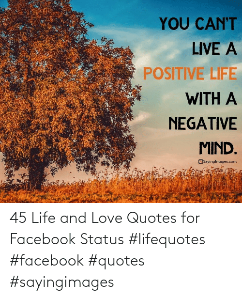 And: 45 Life and Love Quotes for Facebook Status #lifequotes #facebook #quotes #sayingimages