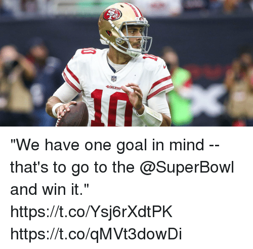 "Memes, Goal, and Superbowl: 49 ""We have one goal in mind -- that's to go to the @SuperBowl and win it."" https://t.co/Ysj6rXdtPK https://t.co/qMVt3dowDi"