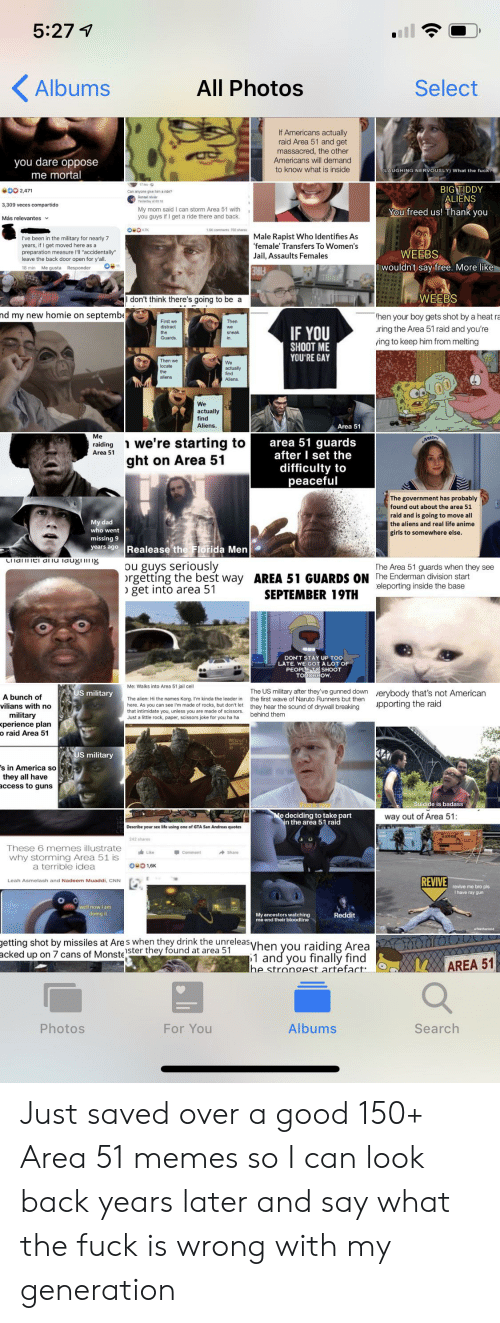 5277 Albums All Photos Select if Americans Actually Raid Area 51 and