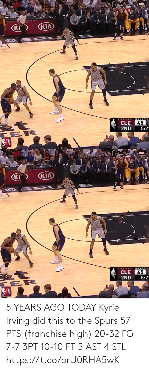 stl: 5 YEARS AGO TODAY Kyrie Irving did this to the Spurs  57 PTS (franchise high) 20-32 FG 7-7 3PT 10-10 FT 5 AST 4 STL https://t.co/orU0RHA5wK