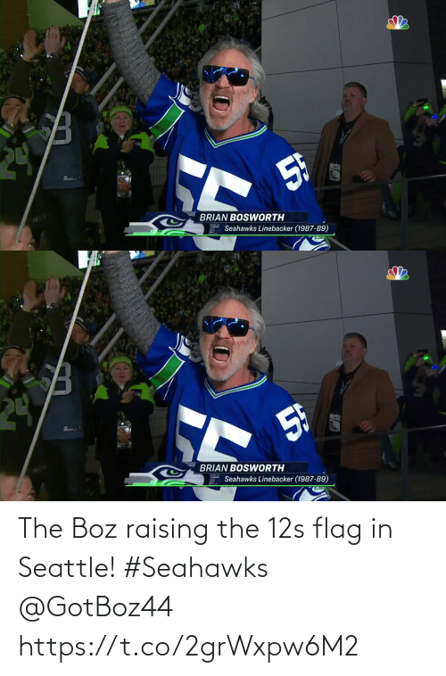 brian: 5F  BRIAN BOSWWORTH  Seahawks Linebacker (1987-89)   24  5h  BRIAN BOSWORTH  Seahawks Linebacker (1987-89) The Boz raising the 12s flag in Seattle! #Seahawks @GotBoz44 https://t.co/2grWxpw6M2