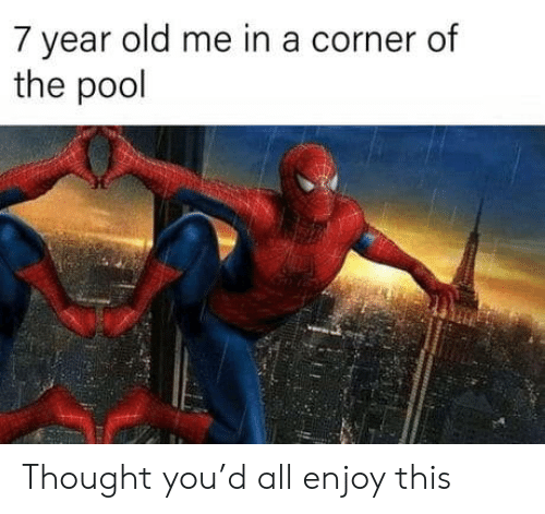 Pool, Old, and Thought: 7 year old me in a corner of  the pool Thought you'd all enjoy this