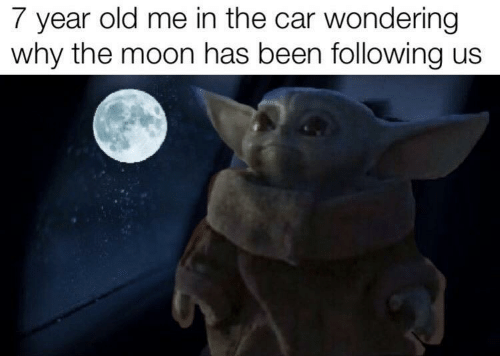 wondering: 7 year old me in the car wondering  why the moon has been following us