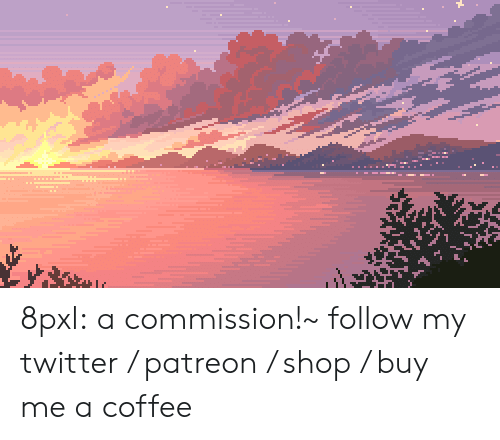 Mood, Target, and Tumblr: 8pxl:  a commission!~   follow my twitter / patreon / shop / buy me a coffee