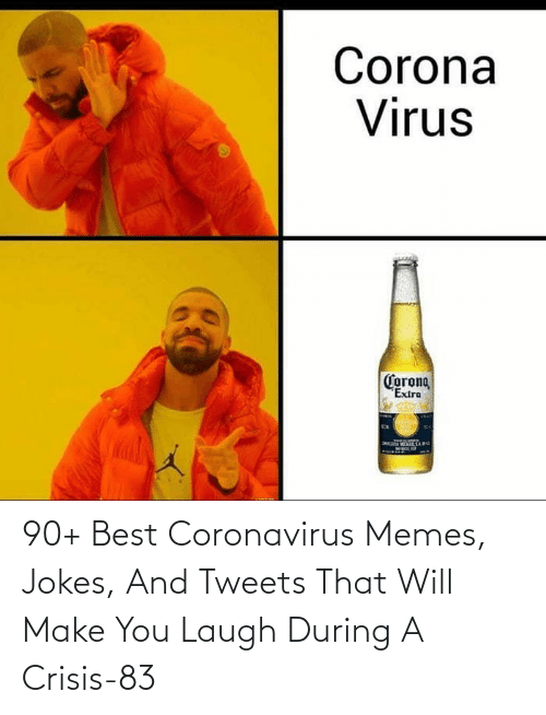 You Laugh: 90+ Best Coronavirus Memes, Jokes, And Tweets That Will Make You Laugh During A Crisis-83