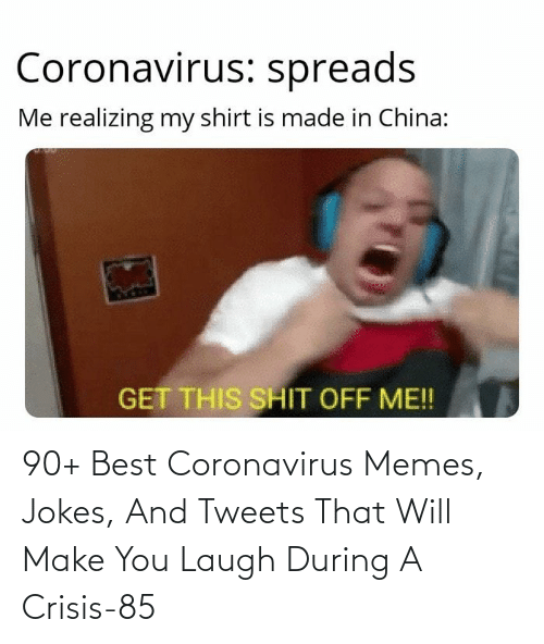 You Laugh: 90+ Best Coronavirus Memes, Jokes, And Tweets That Will Make You Laugh During A Crisis-85