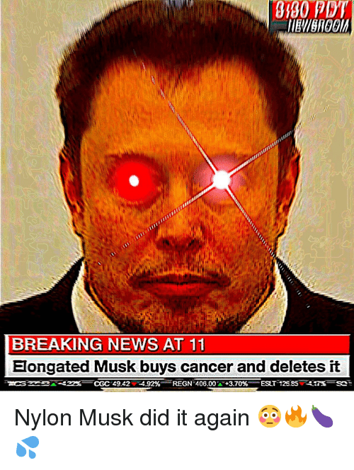 News, Breaking News, and Cancer: 9180 PET  BREAKING NEWS AT 11  Elongated Musk buys cancer and deletes it Nylon Musk did it again 😳🔥🍆💦