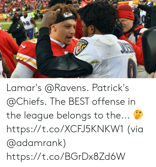 Memes, Best, and Chiefs: 98  RAYENS Lamar's @Ravens. Patrick's @Chiefs.  The BEST offense in the league belongs to the... 🤔 https://t.co/XCFJ5KNKW1 (via @adamrank) https://t.co/BGrDx8Zd6W