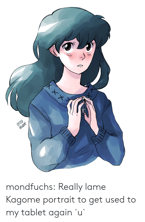 lame: aпne  dиme mondfuchs:  Really lame Kagome portrait to get used to my tablet again ´u`