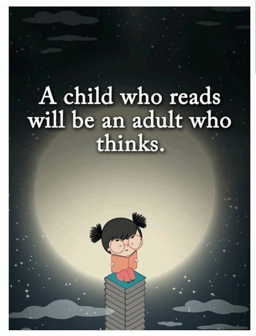 Memes, 🤖, and Who: A child who reads  will be an adult who  thinks.