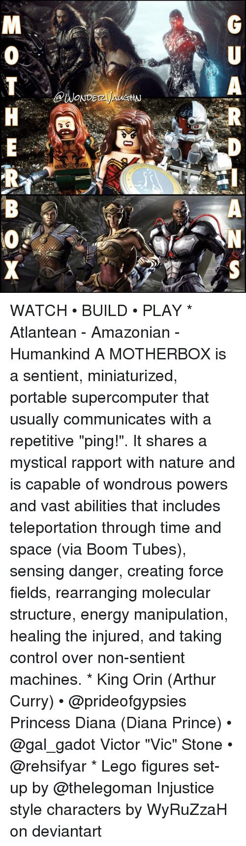 """forceful: A  @WONDETzyAUCHN  GU  RP-ANS  MOTH E  RB (O X WATCH • BUILD • PLAY * Atlantean - Amazonian - Humankind A MOTHERBOX is a sentient, miniaturized, portable supercomputer that usually communicates with a repetitive """"ping!"""". It shares a mystical rapport with nature and is capable of wondrous powers and vast abilities that includes teleportation through time and space (via Boom Tubes), sensing danger, creating force fields, rearranging molecular structure, energy manipulation, healing the injured, and taking control over non-sentient machines. * King Orin (Arthur Curry) • @prideofgypsies Princess Diana (Diana Prince) • @gal_gadot Victor """"Vic"""" Stone • @rehsifyar * Lego figures set-up by @thelegoman Injustice style characters by WyRuZzaH on deviantart"""