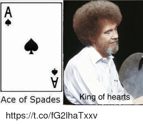 Memes, Hearts, and 🤖: Ace of SpadesK  King of hearts https://t.co/fG2lhaTxxv