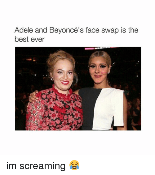 Adele, Scream, and Face Swap: Adele and Beyoncé's face swap is the  best ever im screaming 😂