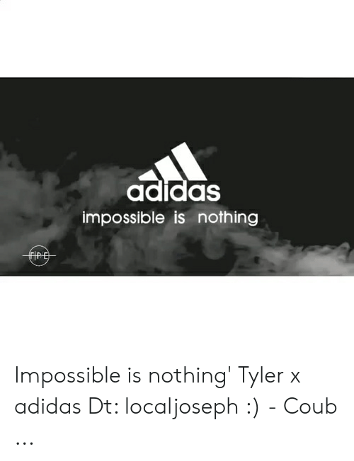 grossiste 01f17 af831 Adidas Impossible Is Nothing IRE Impossible Is Nothing ...