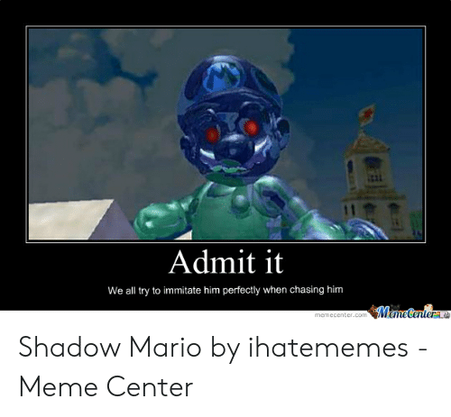 🐣 25+ Best Memes About Shadow Mario | Shadow Mario Memes