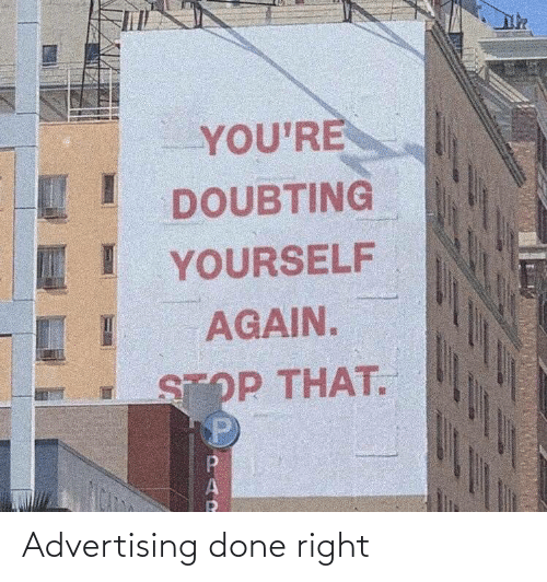 right: Advertising done right