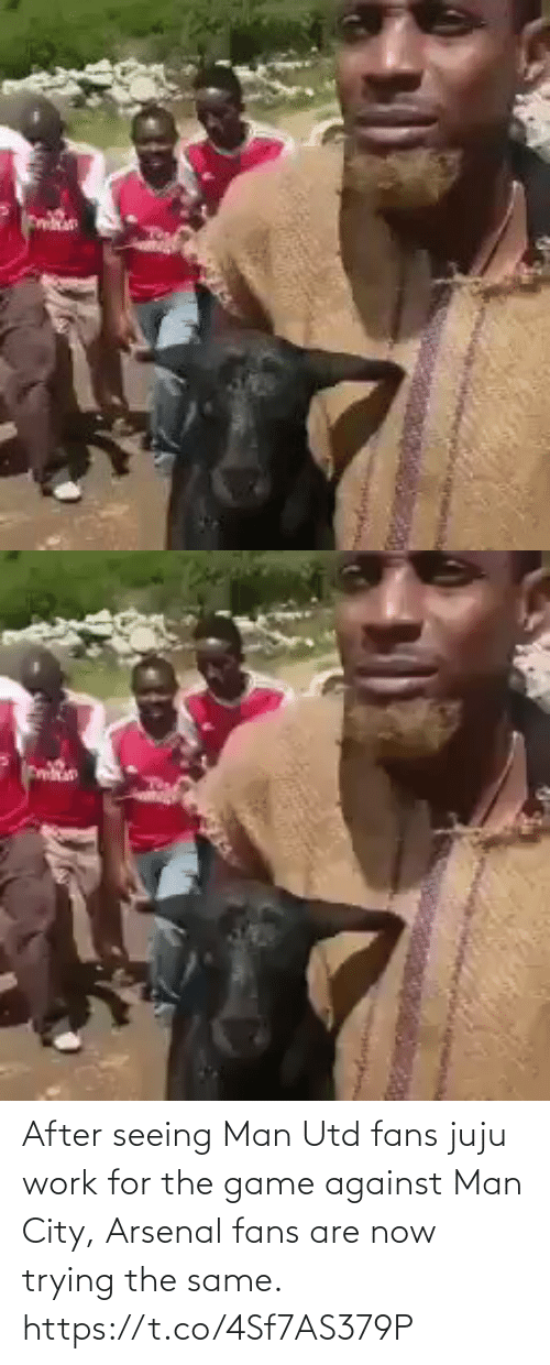 Man Utd Fans: After seeing Man Utd fans juju work for the game against Man City, Arsenal fans are now trying the same.  https://t.co/4Sf7AS379P