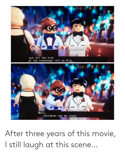 Movie: After three years of this movie, I still laugh at this scene…