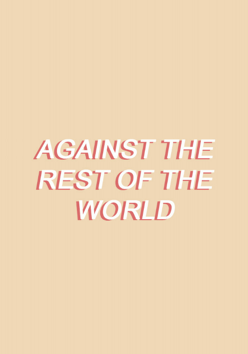 World, Rest, and The World: AGAINST THE  REST OF THE  WORLD  1