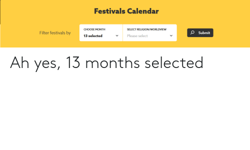 Selected: Ah yes, 13 months selected