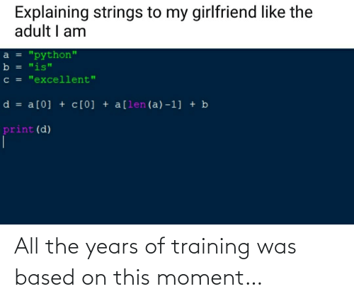 All The: All the years of training was based on this moment…