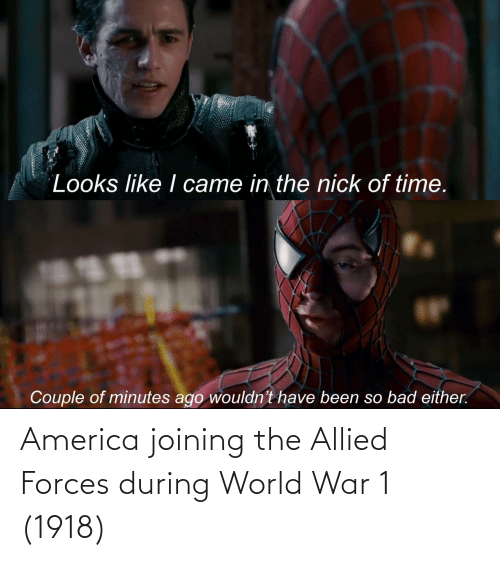 war: America joining the Allied Forces during World War 1 (1918)