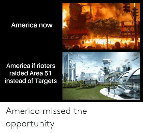 America: America missed the opportunity