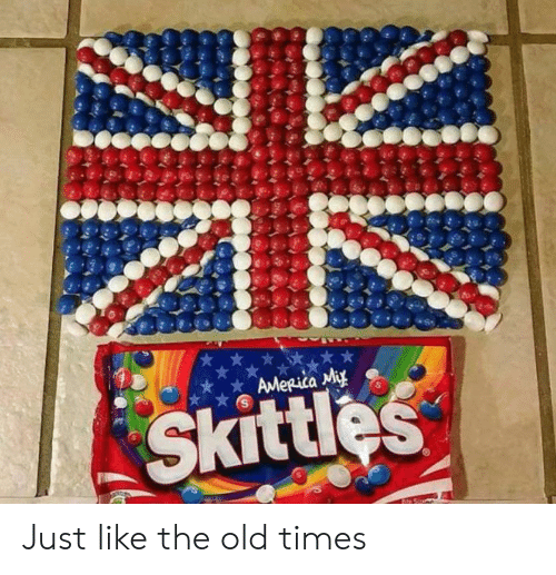 Just Like: AMeRica Miy  Skittles Just like the old times