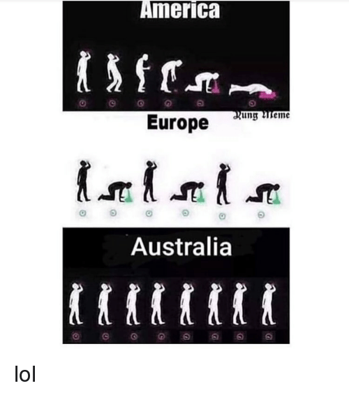 America, Lol, and Memes: America  ung eme  Europe  Australia lol