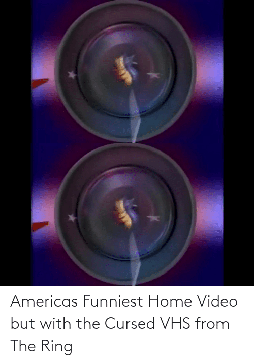 Video: Americas Funniest Home Video but with the Cursed VHS from The Ring