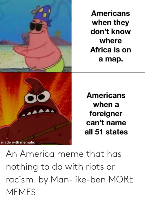 nothing: An America meme that has nothing to do with riots or racism. by Man-like-ben MORE MEMES