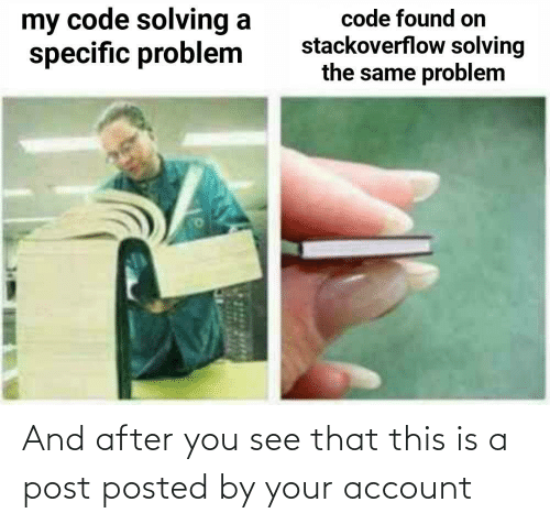 see: And after you see that this is a post posted by your account